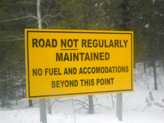 no fuel and accomodations beyond this point